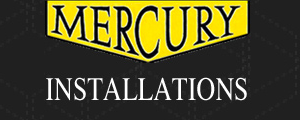 Mercury Installations Review
